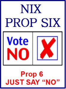 NIX PROP 6 - Just say NO