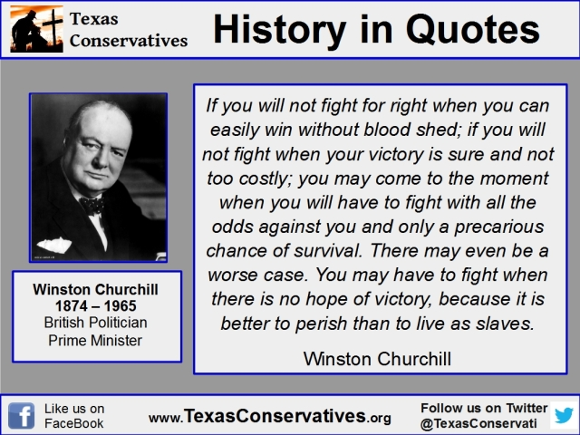 History in Quotes - Churchill - If you will not fight